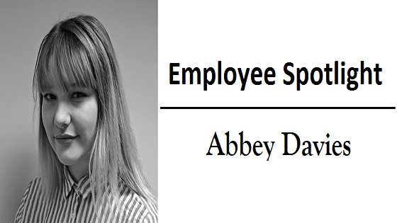Employee Spotlight - Abbey Davies